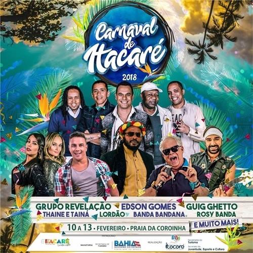 Itacaré foi o primeiro município do sul da Bahia a divulgar a grade de atrações para o carnaval de 2018.